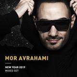 Mor Avrahami - New Year 2019 (Mixed Set)