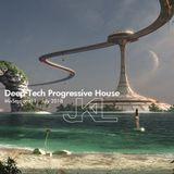 Deep Tech Progressive House - Mixsession11 - July 2018