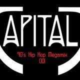 DJ CAPITAL J - 90s HIP HOP MEGAMIX 001