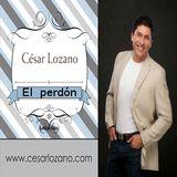 EL PERDÓN - DR. CÉSAR LOZANO