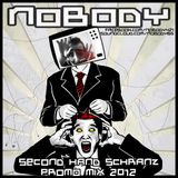 Nobody - Second Hand Schranz (Promo Mix 2012)