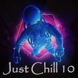Just Chill 10 - Anup Herath