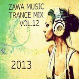 ZAWA MUSIC TRANCE MIX VOL.12