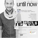 Until_Now_Katapliktikoianamesamas_CutRadio952FM STEREO_9_May
