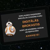 NABARĪTS 18.12.2015. - Digitālās brokastis - Star Wars gadžeti, #jaEsBūtuDžedajs