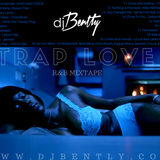 Trap Love Mixtape