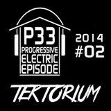 DJ TEKTORIUM PRESENTS PROGRESSIVE ELECTRIC EPISODE (P33) 2014#02