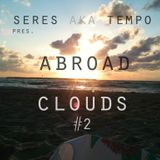 Seres - Abroad Clouds #2