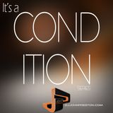 It's a Condition Vol.6