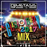 #Glastonbury Mix 2017 | Follow Spotify: DJ Metasis