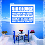 SIR GEORGE - AGAPO TA LATHOS ATOMA - GREEK MEGAMIX 2013