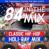 "LATIN PRINCE HOLI-BAY MIX ""4TH OF JULY"" Q102.1 THE THROWBACK STATION (BAY-AREA)"