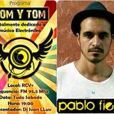 Som y Tom Radio Show -Prog 372 - Pablo Fierro@DjMix
