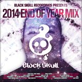Black Skull Recordings Presents #026 2014 End of Year Mix