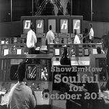 DJhc ShowEmHow Soulful Oct 2018