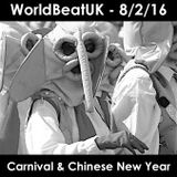 WorldBeatUK with Glyn Phillips - Carnival & Chinese New Year (08/02/2016)