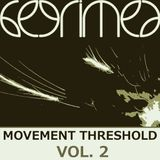 Movement Threshold (vol. 2)
