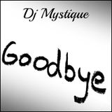 Goodbye - Letting go is Loving You