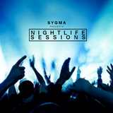 NIGHTLIFE SESSIONS 033 - Sygma