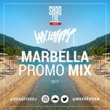 SHAQ FIVE X MAX DENHAM - MARBELLA PROMO MIX @ShaqFiveDj @MaxDenham