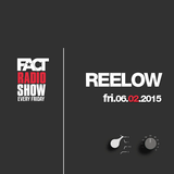 2015.02.06 FACT Radio Show feat. Reelow