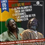 Conexión Francófona - 05-06-2017- Versus Reggae : Alpha Blondy vs Tiken Jah Fakoly