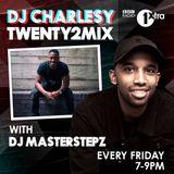 #Twenty2Mix - DJ Masterstepz