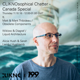 11/10/18 - CLIKNOsophical Chatter Canada Special