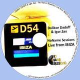 Dalibor Dadoff & Live Saxophone - No Name Sessions (IBIZA 2011)