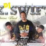 "DJ K SWIFT - WHY NOT ( HIP-HOP R&B BLENDS ) "" QUEENS FINEST """