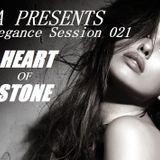 Trance Elegance Session 021- Heart Of Stone