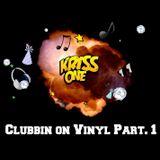 Kriss One  'Clubbin on Vinyl' Part 1