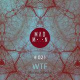 MadMoon #021 - WTF
