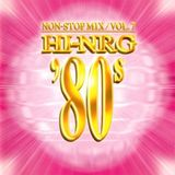 Hi-NRG '80s Vol. 7 - Super Eurobeat Presents - Various Artists Non-Stop DJ Mix