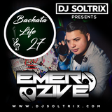 DJ Soltrix - Bachata Life Mixshow 27 (Featuring DJ Emerzive)