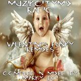 Marky Boi - Muzikcitymix Radio - Valentines Funky Remixes