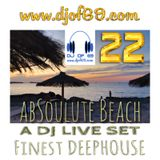 AbSoulute Beach 22 - Slow, smooth, deep - A DJ LIVE SET