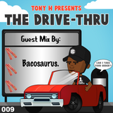 The Drive-Thru 009 // Bacosaurus