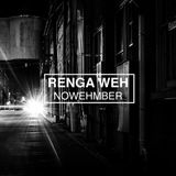 RENGA WEH - NOWEHMBER