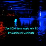 Jan 2016 deep music mix 22