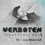 Jody Wisternoff – Verboten Transmissions / 101