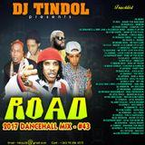 Dj Tindol_Road Mixtape (2017) vol 43