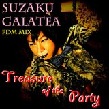 Suzaku Galatea FDM MIX ~Treasure of the Party~