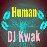 Human [with DJ Kwak pt 2]