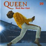 Rock Bar Cast 20 - Queen