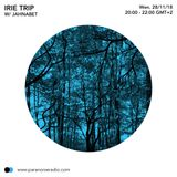 Irie Trip #S05E04 - Jahnabet - 28/11/18