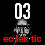 ec·lec·tic 03