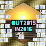 OUT2015 IN2016 SETMIX BY JC REIS