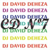 CD Nº7 - DJ DAVID DEHEZA