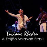 Entrevista - Luciano Rhoden - banda Feijão Saravah Brasil